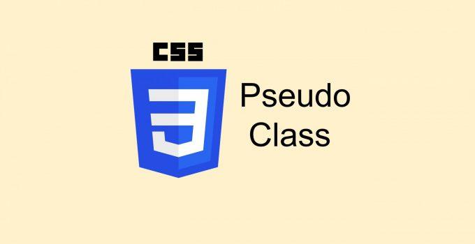 [Học CSS] Bài 16: Sử dụng Pseudo Class trong CSS