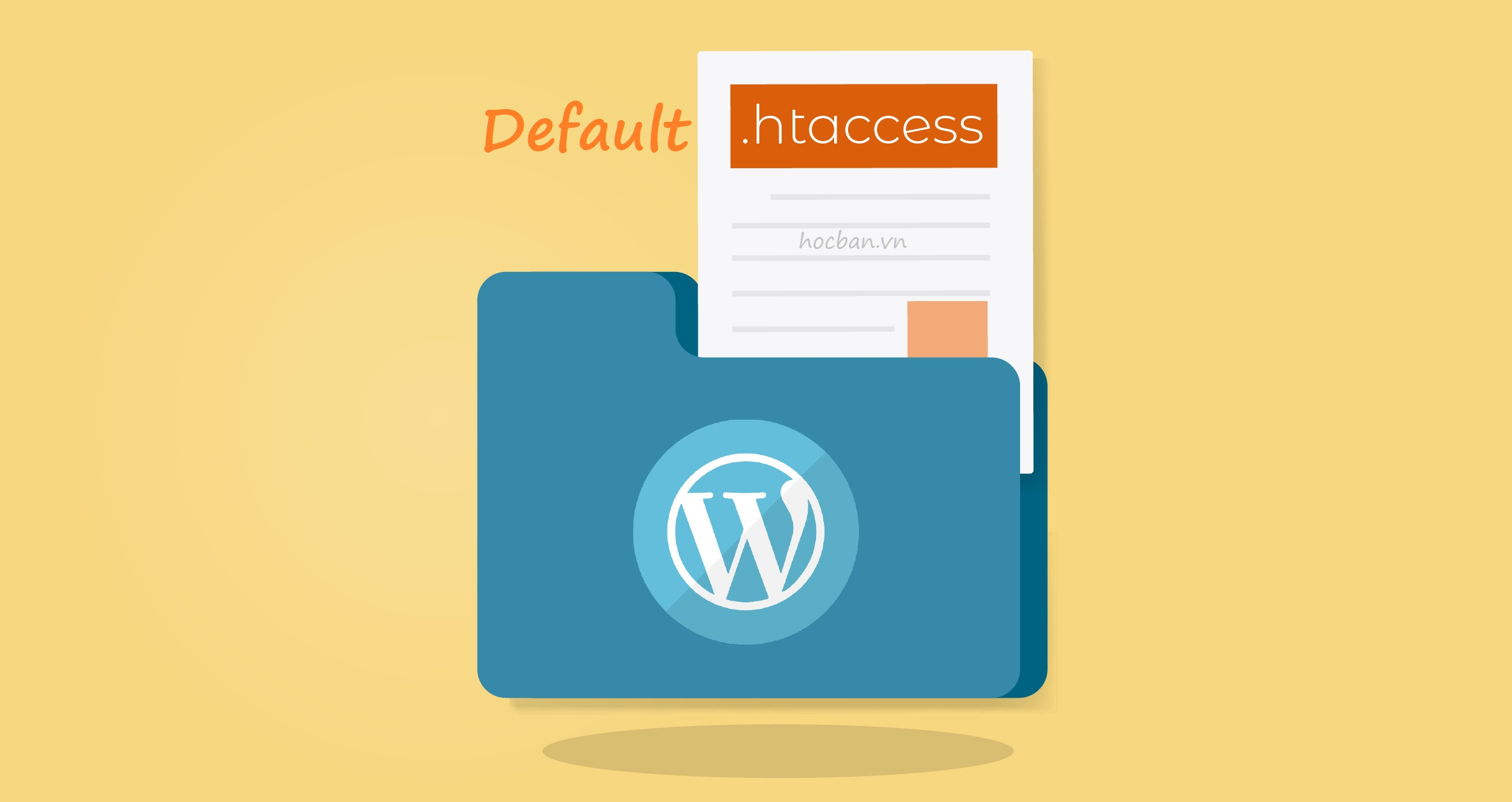 File .htaccess mặc định của WordPress ( Default WordPress .htaccess File )