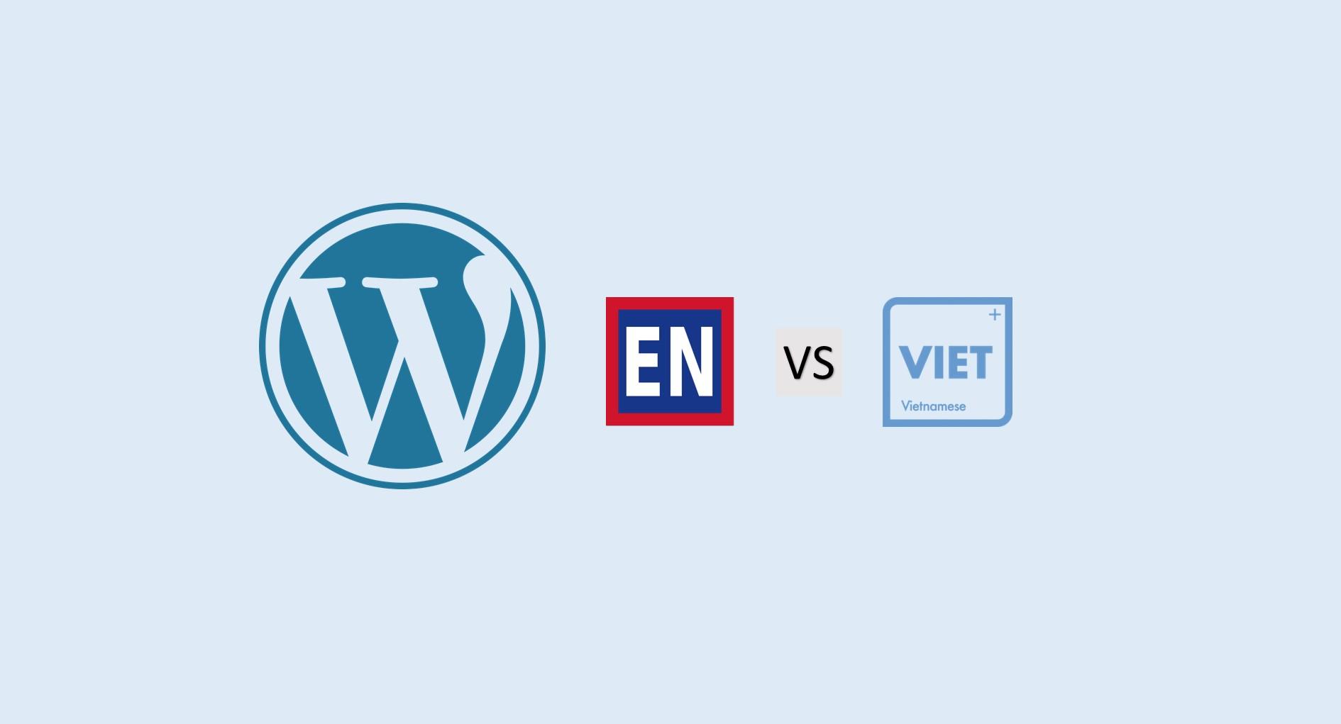 Sử dụng giao diện tiếng Anh thay vì tiếng Việt trên WordPress - ảnh minh họa