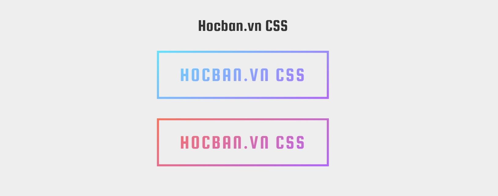 Gradient Borders CSS và ứng dụng