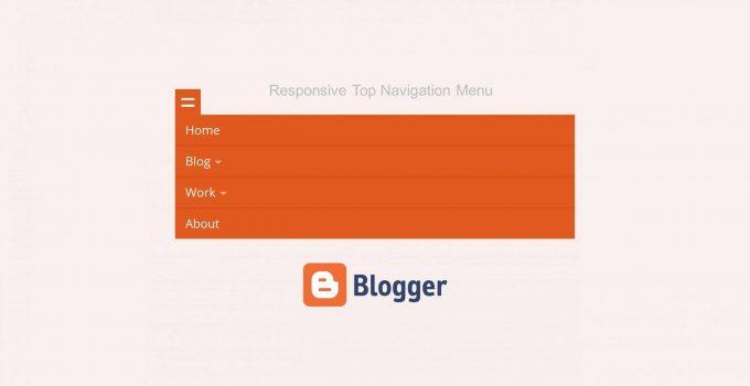 Bài 6: Tạo Responsive Top Navigation Menu cho Blogspot Blogger