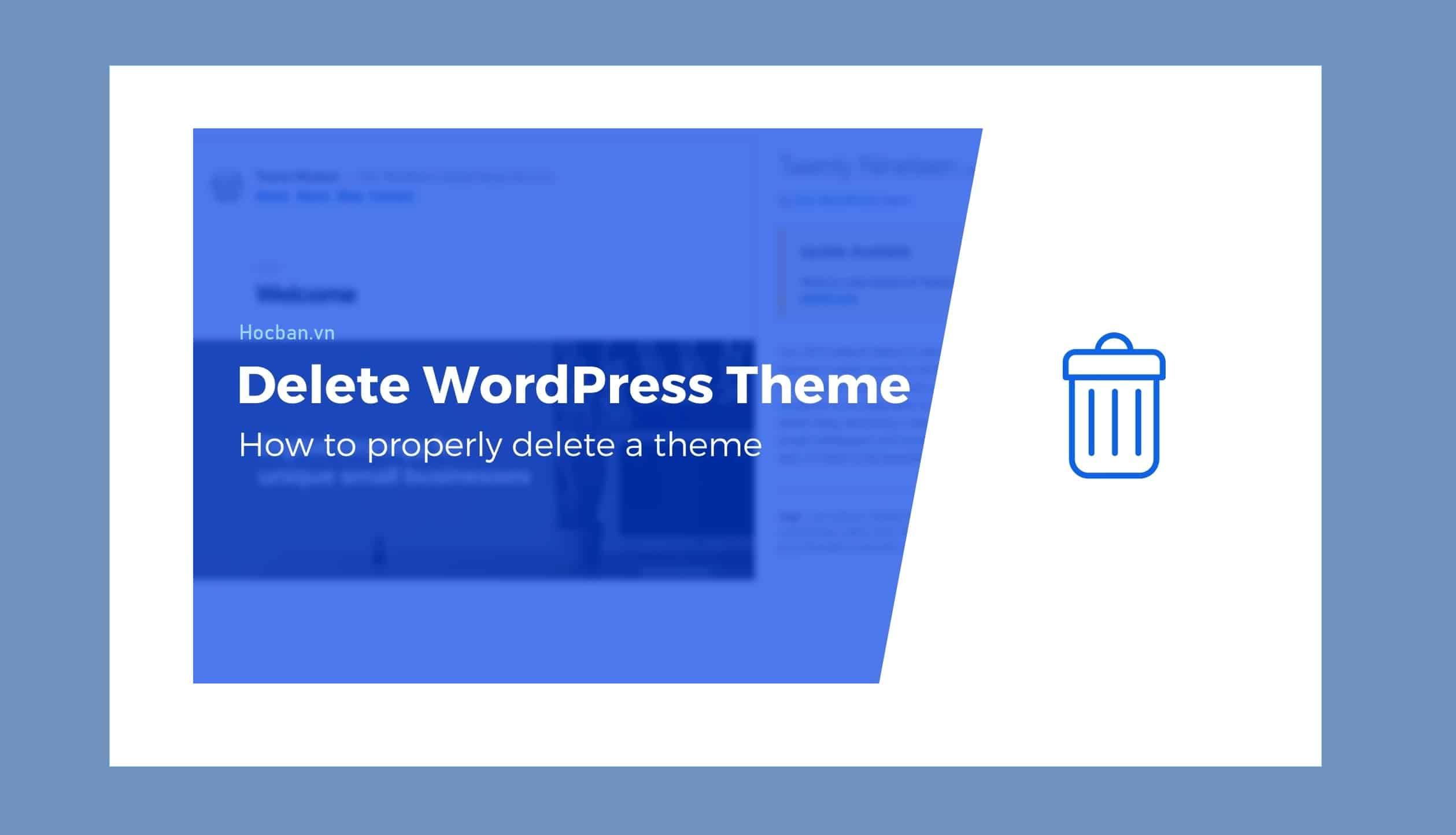 Xoa nhung theme khong su dung tren WordPress