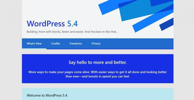 WordPress 5.4 Add Addleyley đã có bản chính thức, anh em thấy sao ?