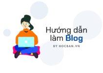 Dịch vụ hướng dẫn làm blog cho người mới